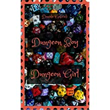 Dungeon Boy, Dungeon Girl (Italian Edition)