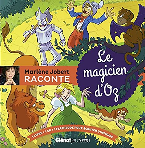 Marlène Jobert raconte : le magicien d'Oz (1CD audio)