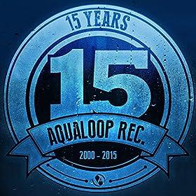 Various Artists-15 Years Aqualoop Records
