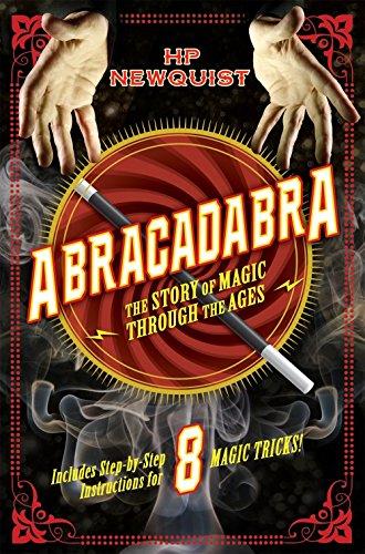 Abracadabra: The Story of Magic Through the Ages por Hp Newquist