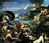 Antonio de Literes - Acis y Galatea [Import anglais]