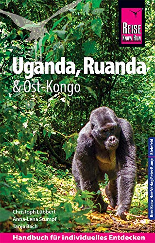 Reise Know-How Reiseführer Uganda, Ruanda, Ost-Kongo