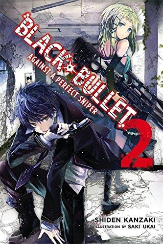 Black Bullet, Vol. 2 (light novel): Against a Perfect Sniper (Black Bullet Novel 2)