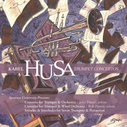 Karel Husa:Trumpet Concertos Syracuse University