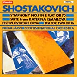 Shostakovich: Symphony No. 9, Suite from Katerina Ismailova, Festive Overture, Tea for Two