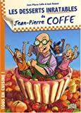 Les desserts inratables de Jean-Pierre Coffe...