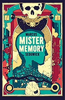 Mister Memory by [Sedgwick, Marcus]