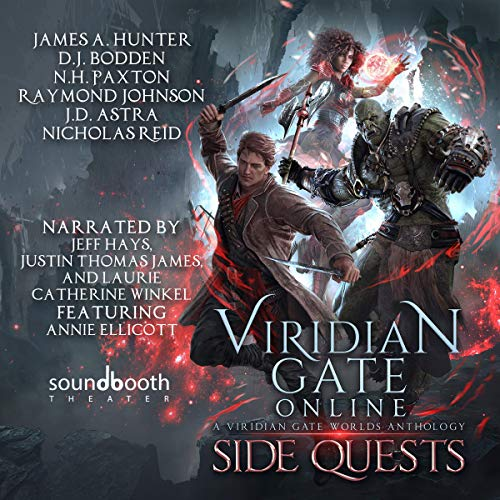 Viridian Gate Online: Side Quests: A litRPG Anthology