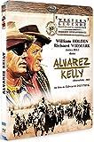 Alvarez Kelly [Édition Spéciale]