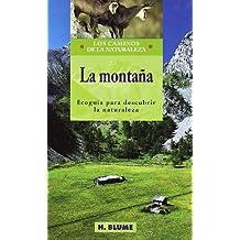 La montaña (Caminos de la naturaleza, Band 3)