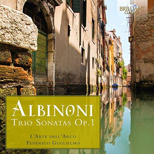 Tomaso Albinoni : Sonates en trio, op. 1. L'Arte dell' Arco, Guglielmo.
