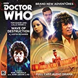 The Fourth Doctor Adventures 5.1: Wave of Destruction (Doctor Who: The Fourth Doctor Adventures)