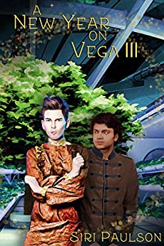 A New Year on Vega III: A Holiday to Remember by [Paulson, Siri]