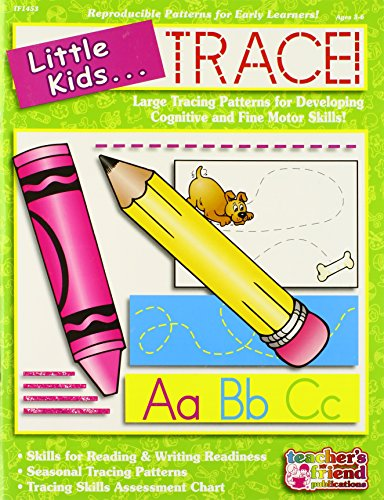 Little Kids... Trace!: Large Tracing Patterns for Developing Cognitive and Fine Motor Skills! (Little Kids... Books)