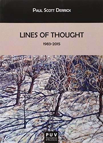 Lines Of Thought 1983-2015 (Biblioteca Javier Coy d'estudis Nord-Americans)