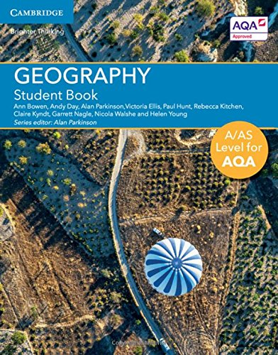 A/AS Level Geography for AQA Student Book (A Level (AS) Geography for AQA)