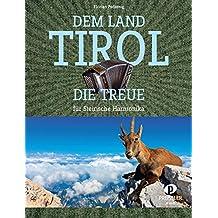 Dem Land Tirol die Treue: Einzelausgabe für Steirische Harmonika