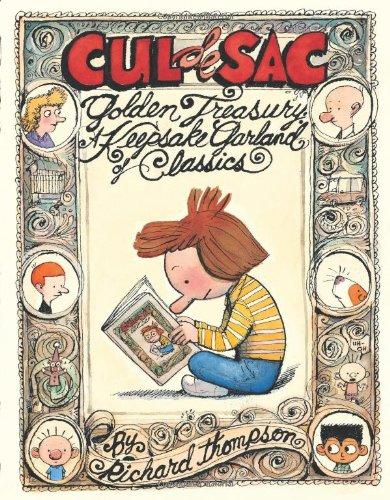 Cul De Sac Golden Treasury: A Keepsake Garland of Classics PDF Books
