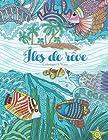 Îles de rêve - Été, vacances et plage pour se relaxer grâce à de ravissants motifs