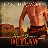 Mail Order Outlaw: The Brides of Tombstone, Book 1