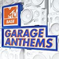 MTV Base Garage Anthems [Explicit]
