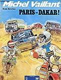 MICHEL VAILLANT. PARIS-ALGER-DAKAR.