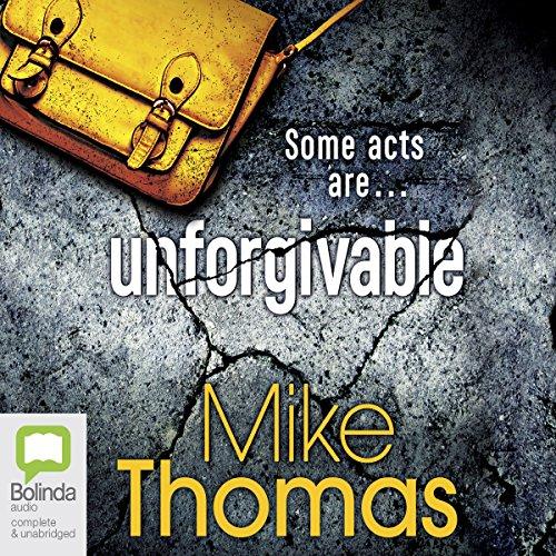 Unforgivable: DC Will MacReady, Book 2