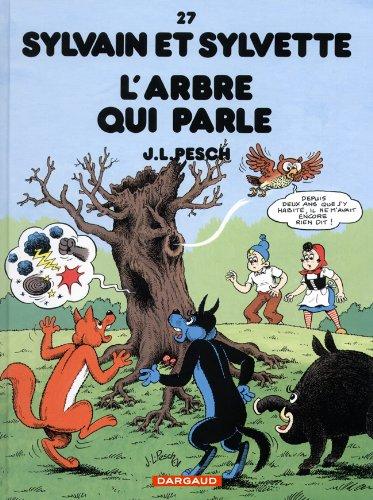 Sylvain et Sylvette - tome 27 - Arbre qui parle (L')