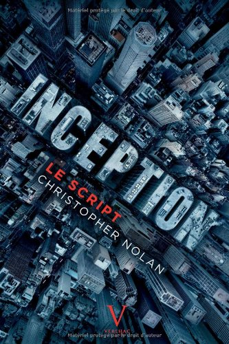 Inception, le script par Christopher Nolan