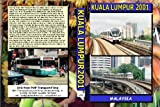 2509. Malaysia .2001. Bus. Light Rail. This film has over 90 minutes coverage of the Kuala Lumpur light rail and buses on an epic scale first time out on DVD