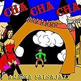 Araiza Salsajazz - Cha Cha Cha