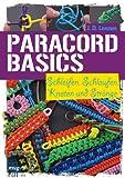 Paracord-Basics: Schleifen, Schlaufen, Knoten und Stränge