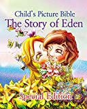 The Story Of Eden(Special Edition): Child's Picture Bible
