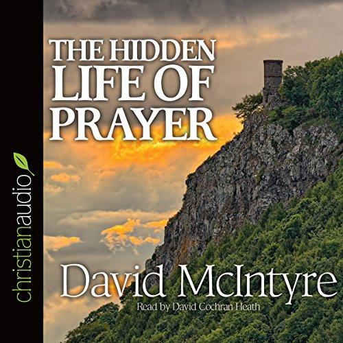 The Hidden Life of Prayer  Audiolibri