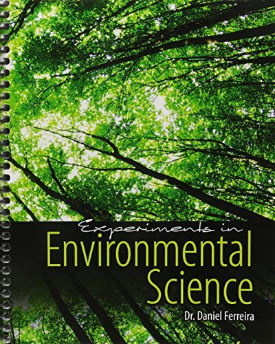 Experiments in Environmental Science by FERREIRA DANIEL (2015-02-25)