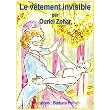 Le Vêtement Invisible: (pièce de théâtre)