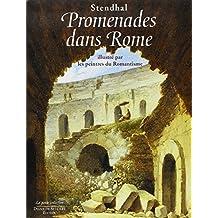 Promenades dans Rome : Illustré par les peintres du Romantisme