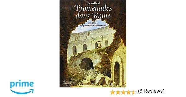 promenades dans rome illustr par les peintres du romantisme amazonfr stendhal livres - Chaise Style Scandinave Pas Cher1838