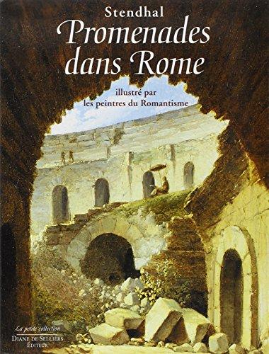 Promenades dans Rome illustré par les peintres du romantisme par Stendhal