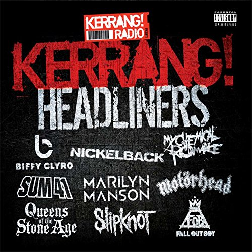 Kerrang! Headliners [Explicit]