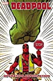 Deadpool Vol. 8: Operation Annihilation (Deadpool (2008-2012))
