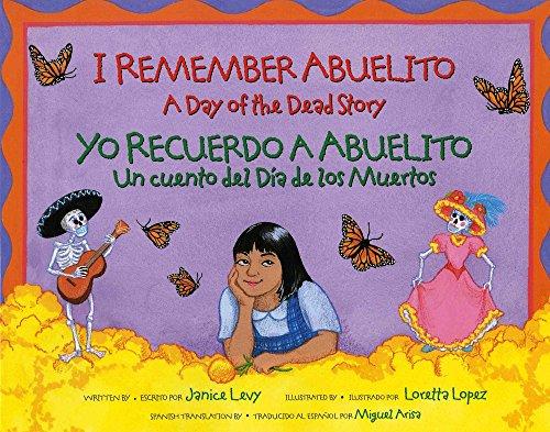 I Remember Abuelito: A Day of the Dead Story: Yo Recuerdo Abuelito: Un Cuento del Dia de Los Muerdos (Albert Whitman Prairie Books (Paperback)) por Janice Levy