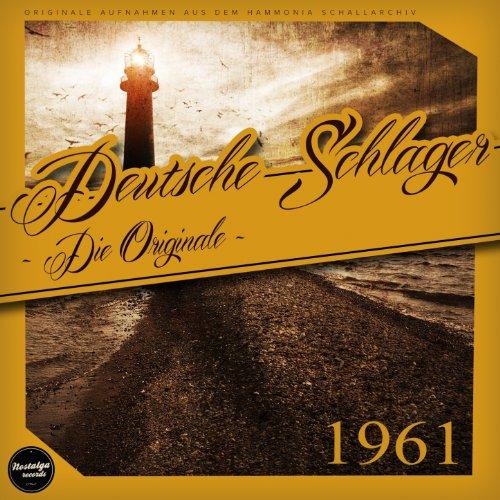 Deutsche Schlager 1961 - Die O...