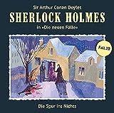 Sherlock Holmes - Die neuen Fälle: Die Spur ins Nichts