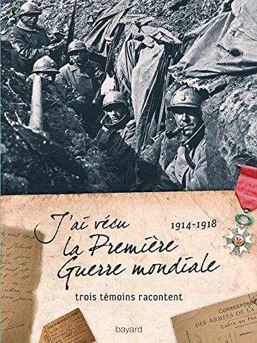 J'ai vécu la première guerre mondiale (1914-...