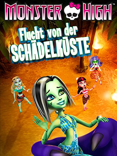 (Monster High: Flucht von derSchädelküste)