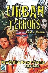 Urban Terrors: New British Horror Cinema 1997-2008