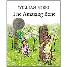 The Amazing Bone by William Steig (2011-07-05)