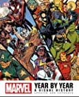 Marvel Year by Year - A Visual History, Updated and Expanded