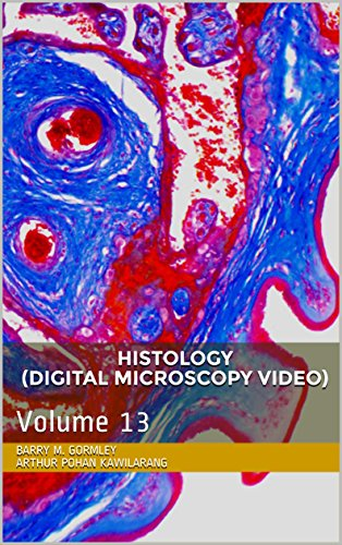 HISTOLOGY (DIGITAL MICROSCOPY VIDEO): Volume 13 (English Edition)